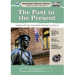 Aust History Series Bk 2: The Past in the Present