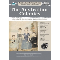 Aust History Series Bk 5: The Australian Colonies