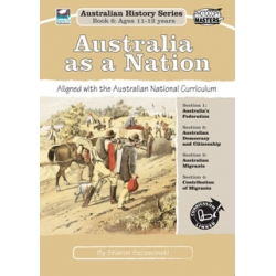 Aust History Series Bk 6: Australia as a Nation