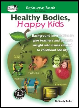 Healthy Bodies, Happy Kids (Teacher Resource Book)